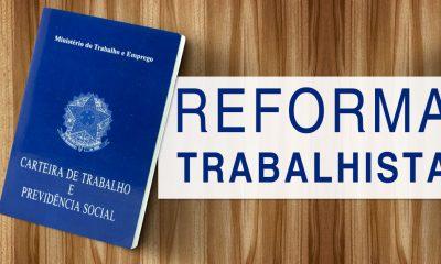 Reforma trabalhista: saiba o que muda com a nova lei