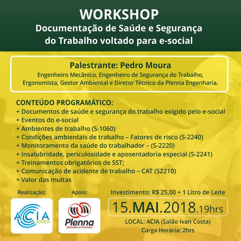 Workshop(Documentação de Saúde, Segurança do Trabalho voltado para o E-Social) ACIA