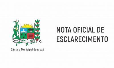 Nota de Esclarecimento da Mesa Diretora da Câmara Municipal de Araxá, relacionada aos comentários feitos em tribuna