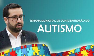 Câmara aprova proposta do vereador Raphael Rios que institui a Semana de Conscientização do Autismo
