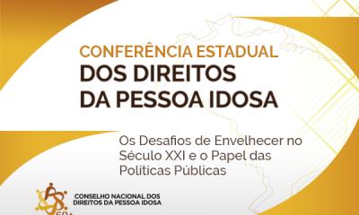 Inscrições abertas para V Conferência Estadual dos Direitos da Pessoa Idosa