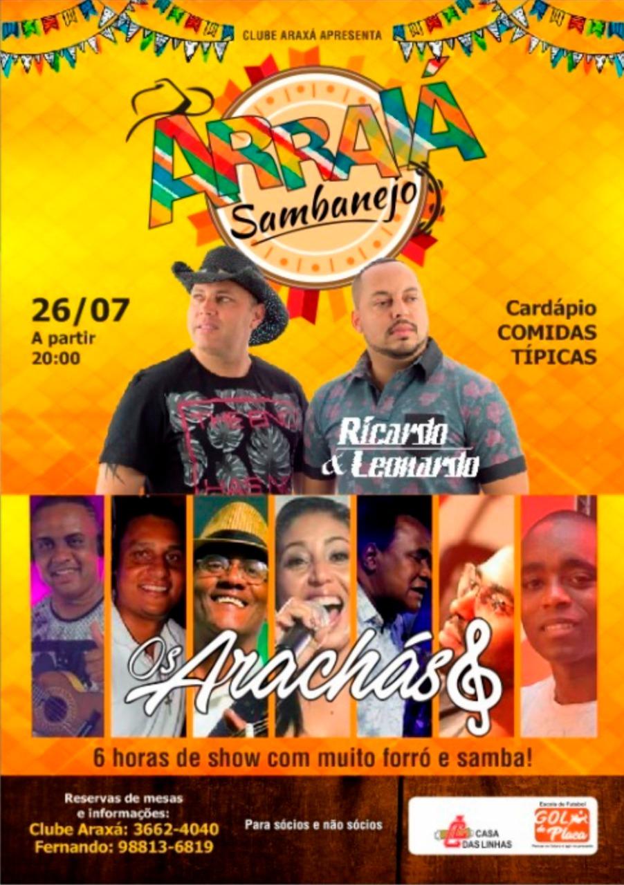 "Clube Araxá apresenta, ""ARRAIÁ SAMBANEJO"""