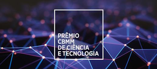 Prêmio CBMM de Ciência e Tecnologia reconhece legado de profissionais brasileiros