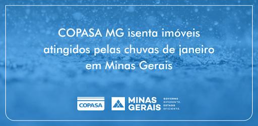 Copasa isenta imóveis atingidos pelas chuvas de janeiro em Minas Gerais