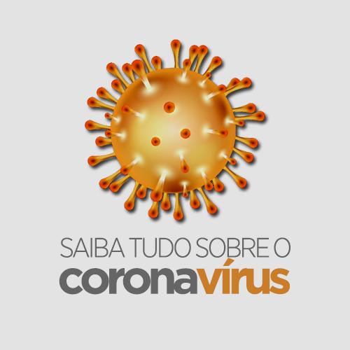 Saiba tudo sobre o coronavírus