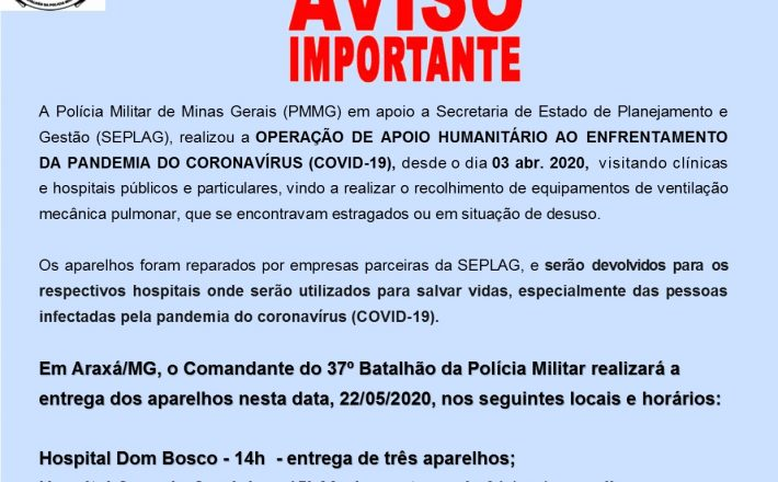 Polícia Militar realiza entrega de respiradores em Hospitais de Araxá/MG