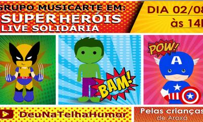 Grupo Musicarte promove live com tema de Super Heróis em prol das crianças de Araxá