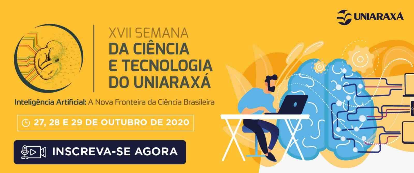 XVII Semana da Ciência e Tecnologia UNIARAXÁ