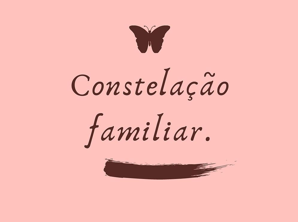 Constelação Familiar não é mágica